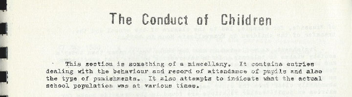 Part 5 – Extracts from the School Log Books – The Conduct of Children